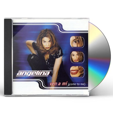 angelina VEN A MI (COME TO ME) CD