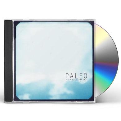 Paleo VIEW OF THE SKY CD