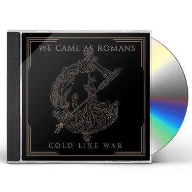We Came As Romans COLD LIKE WAR CD