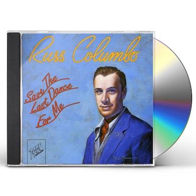 Russ Columbo SAVE THE LAST DANCE FOR ME CD