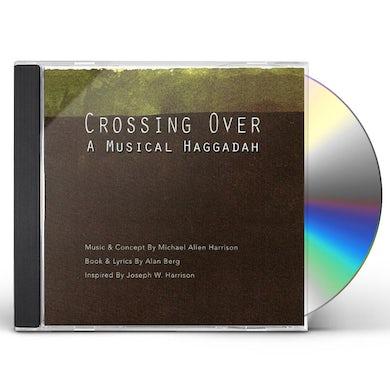 Michael Allen Harrison CROSSING OVER: A MUSICAL HAGGADAH CD