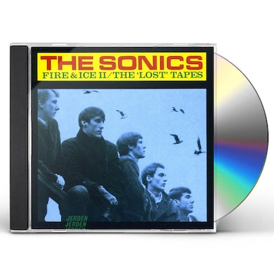 Sonics FIRE & ICE 2: LOST TAPES CD
