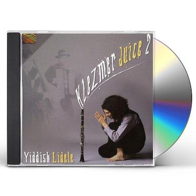 KLEZMER JUICE 2: YIDDISH LIDELE CD