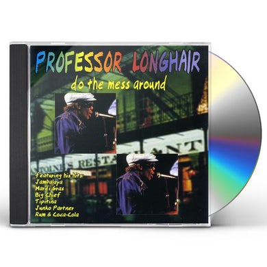 Professor Longhair DO THE MESS AROUND CD