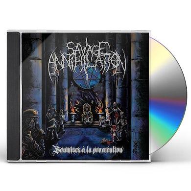 Savage Annihilation SOUMISES A LA PROCREATION CD