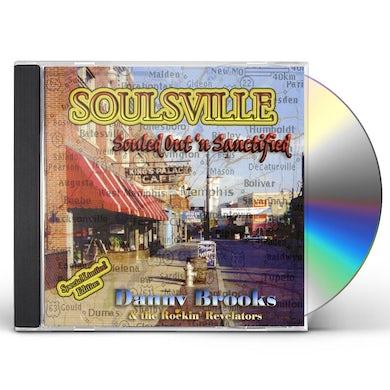 Danny Brooks SOULSVILLE SOULED OUT N SANCTIFIED CD
