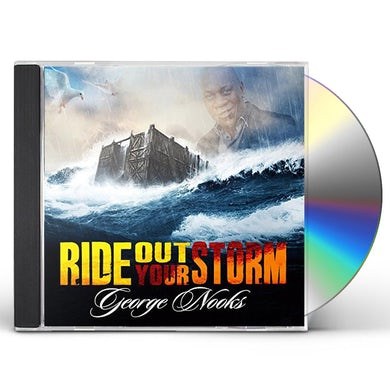 George Nooks RIDE OUT YOUR STORM CD