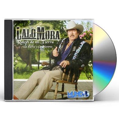 Lalo Mora RAICES DE MI TIERRA CD