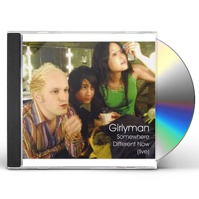 Girlyman SOMEWHERE DIFFERENT NOW: LIVE CD