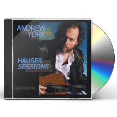 Andrew York HAUSER SESSIONS CD