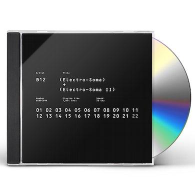 B12 ELECTRO-SOMA I + II ANTHOLOGY CD