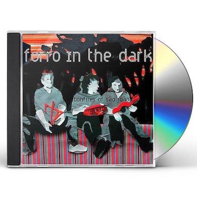 Forro In the Dark BONFIRES OF SAO JOAO CD
