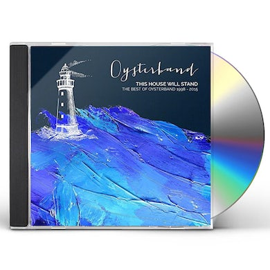 Oysterband THIS HOUSE WILL STAND: BEST OF 1998-2015 CD