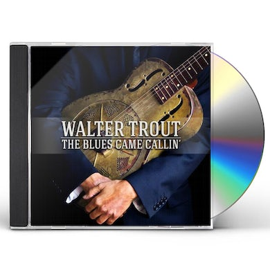 Walter Trout BLUES CAME CALLIN CD