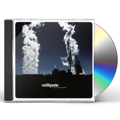 Millipede MIST & A VAPOR CD