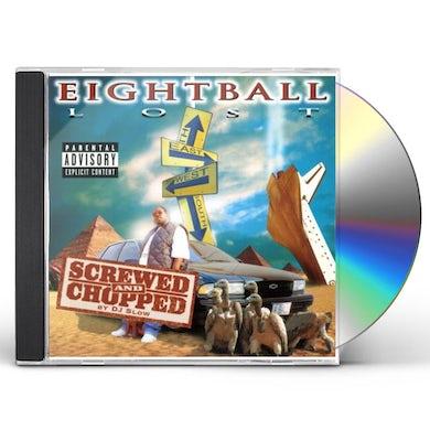 Eightball LOST (SCREWED & CHOPPED) CD