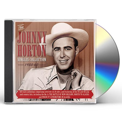 Johnny Horton SINGLES COLLECTION 1950-60 CD