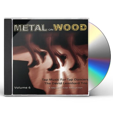 David Leonhardt TAP MUSIC FOR TAP DANCERS 6 METAL ON WOOD CD