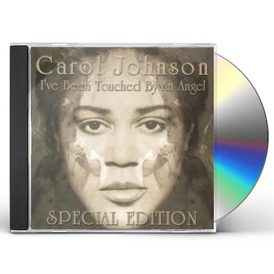 CAROL IVE BEEN TOUCHED BY AN ANGEL SPECIAL EDITION CD