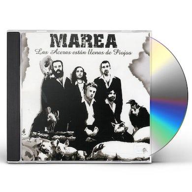 MAREA ACERAS ESTAN LLENAS DE PIOJOS CD