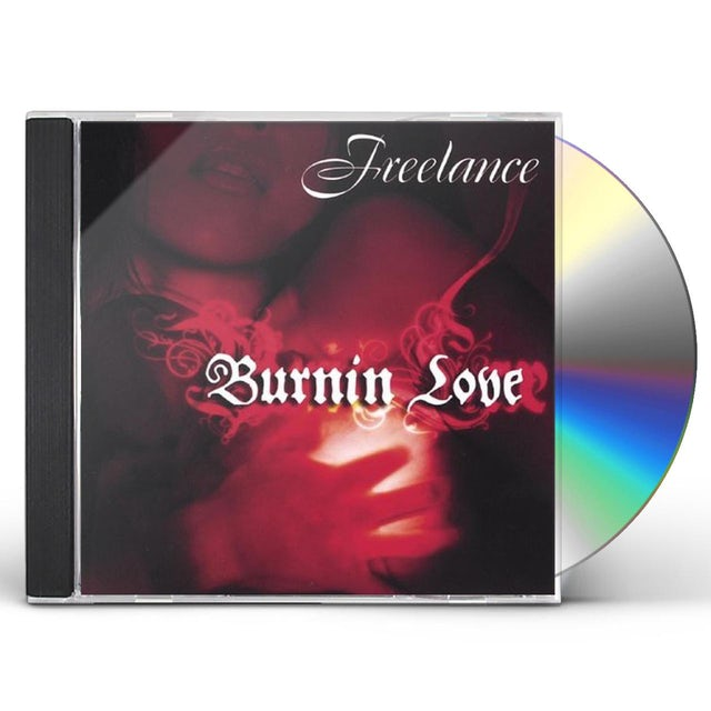 Freelance BURNIN LOVE CD