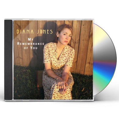 Diana Jones MY REMEMBRANCE OF YOU CD