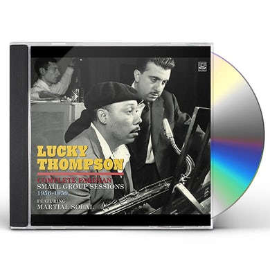 Lucky Thompson COMPLETE PARISIAN SMALL GROUP SESSIONS CD