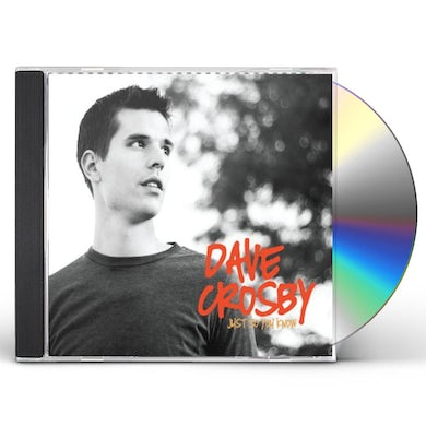 Dave Crosby JUST SO YOU KNOW CD