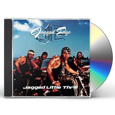 Jagged Edge JAGGED LITTLE THRILL CD