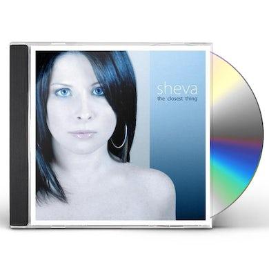 Sheva CLOSEST THING CD