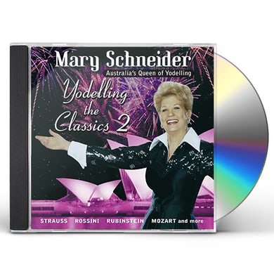 Mary Schneider YODELLING THE CLASSICS VOL 2 CD