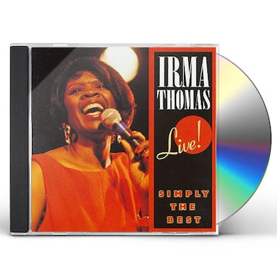 Irma Thomas SIMPLY THE BEST LIVE CD
