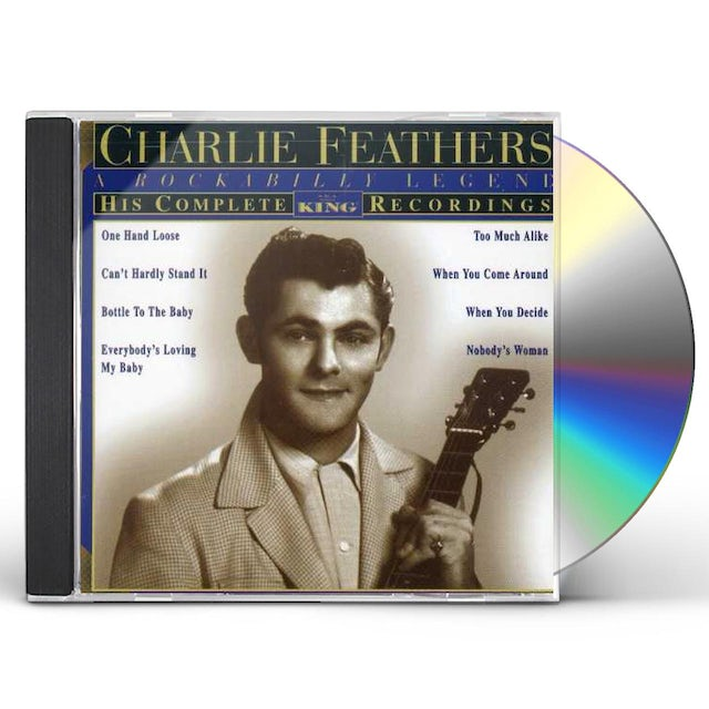 Charlie Feathers HIS COMPLETE KING RECORDINGS CD