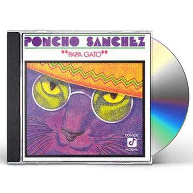 Poncho Sanchez PAPA GATO CD