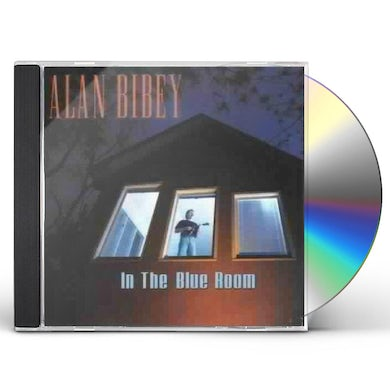 Alan Bibey IN THE BLUE ROOM CD