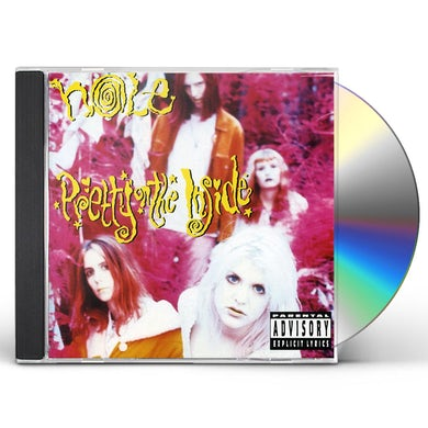 Hole PRETTY ON THE INSIDE CD
