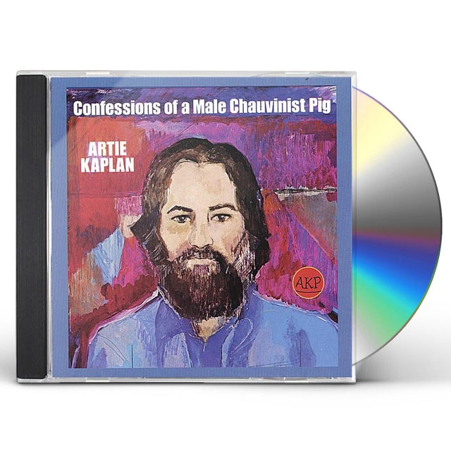 Artie Kaplan CONFESSIONS OF A MALE CHAUVINIST PIG CD