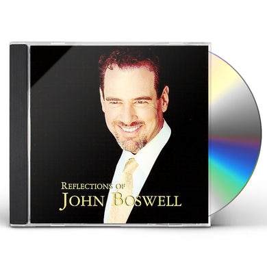 REFLECTIONS OF JOHN BOSWELL CD