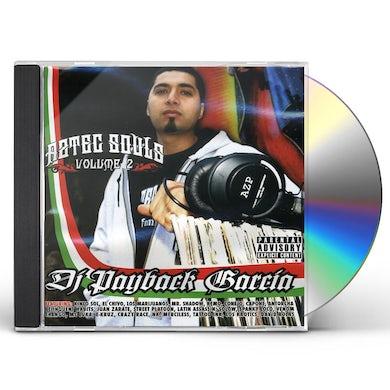 DJ Payback Garcia AZTEC SOULS 2 CD