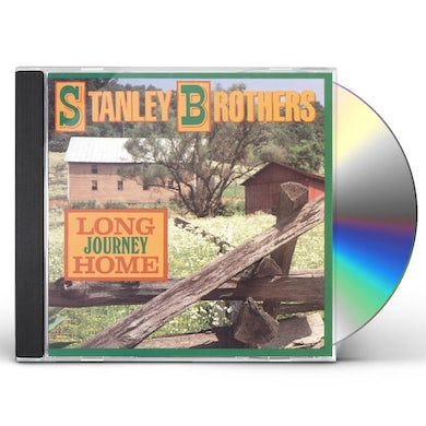Stanley Brothers LONG JOURNEY HOME CD