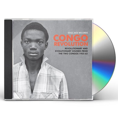 Soul Jazz Records Presents Congo revolution-and evolutionary sounds from the 2 congos 1955-62 CD