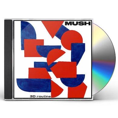 Mush 3 D Routine CD