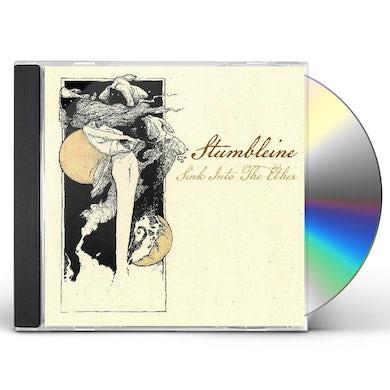Stumbleine Sink Into The Ether CD