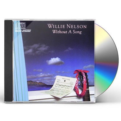 Willie Nelson WITHOUT A SONG CD