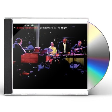 Bobby Hutcherson SOMEWHERE IN THE NIGHT CD