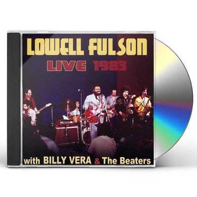 Lowell Fulson LIVE 1983: WITH BILLY VERA & THE CD