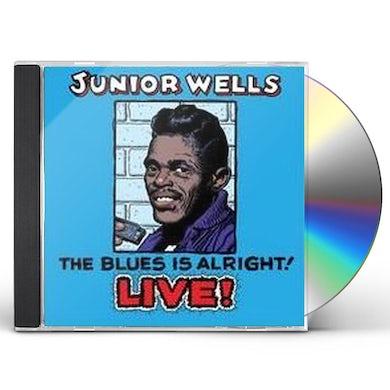 Junior Wells BLUES IS ALRIGHT CD