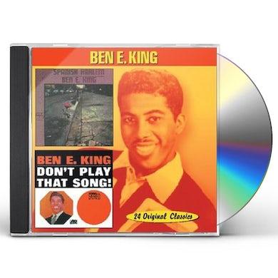 Ben E King SPANISH HARLEM / DON'T PLAY THAT SONG CD