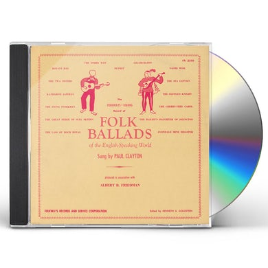 Paul Clayton FOLK BALLADS OF THE ENGLISH-SPEAKING WORLD CD