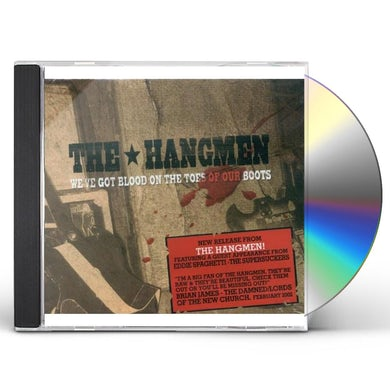 The Hangmen WE'VE GOT BLOOD ON THE TOES OF OUR BOOTS CD